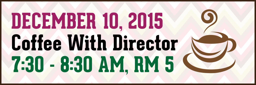 December's Coffee With Director