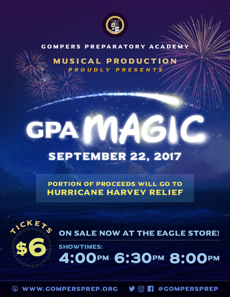 Gompers Prep Musical Production Proudly Presents GPA Magic!