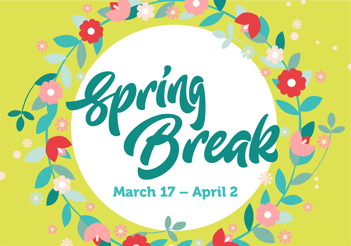 Hello, Spring Break!