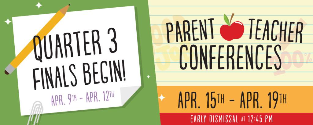 Quarter 3 Finals and Parent-Teacher Conferences – Gompers