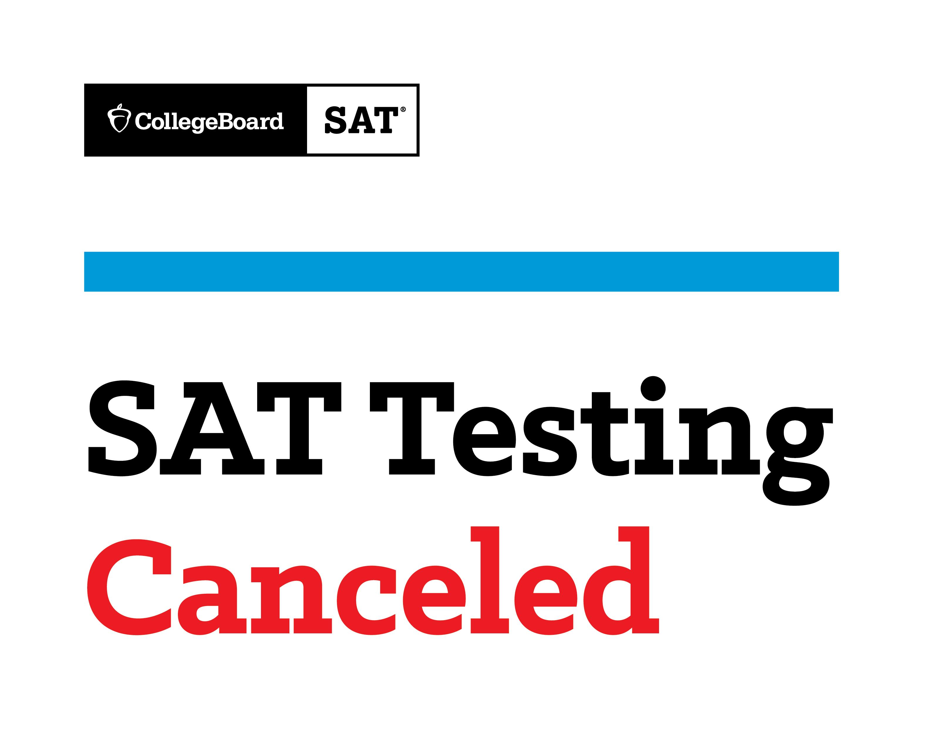 SAT Testing Canceled
