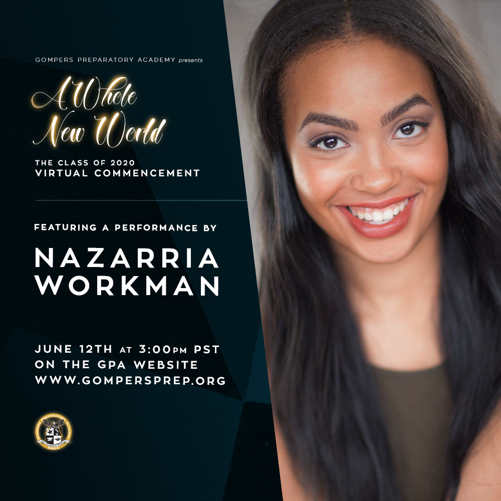 Virtual Graduation Performer: Nazarria Workman