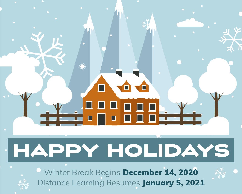 Winter Break: Dec. 14 – Jan. 4