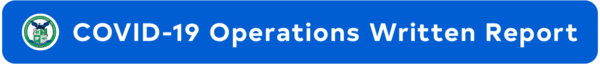 COVID-19 Operations Written Report button